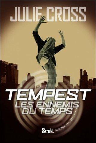 LES ENNEMIS DU TEMPS (Tome 1) TEMPEST de Julie Cross dans SF/Fantasy/Horreur... 97820210