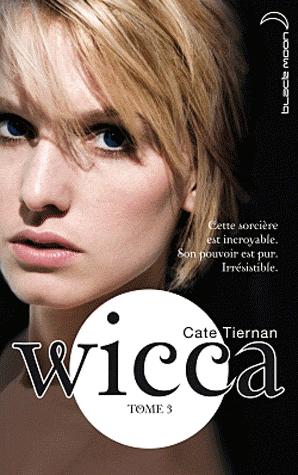 WICCA (Tome 3) L'APPEL de Cate Tiernan dans SF/Fantasy/Horreur... sans-titre3