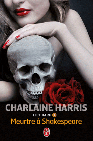 LILY BARD (Tome 1) MEURTRE A SHAKESPEARE de Charlaine Harris dans Thriller/Polar/Suspens... sans-titre