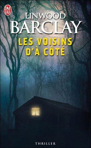 LES VOISINS D'A COTE de Linwood Barclay dans Thriller/Polar/Suspens... 97822910