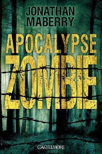 APOCALYPSE ZOMBIE de Jonathan Maberry dans SF/Fantasy/Horreur... apocalypse-zombie-maberry
