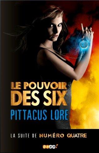 LE POUVOIR DES SIX (Tome 2) de Pittacus Lore dans SF/Fantasy/Horreur... six_bm10