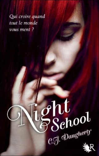 NIGHT SCHOOL (Tome 1) de C.J. Daugherty dans Thriller/Polar/Suspens... night-10