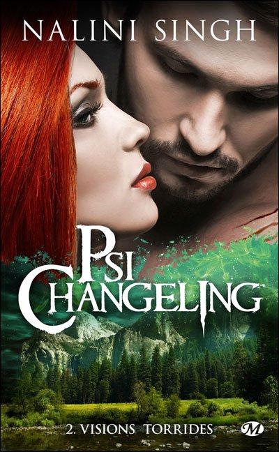 PSI CHANGELING (Tome 2) VISIONS TORRIDES de Nalini Singh dans Bit-lit... psi-changeling-2