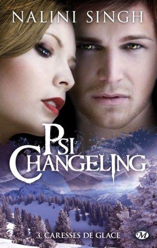 PSI CHANGELING (Tome 3) CARESSES DE GLACE de Nalini Singh dans Bit-lit... psi_ch10