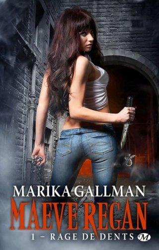 MAEVE REGAN (Tome 1) RAGE DE DENTS de Marika Gallman dans Bit-lit... 1205-m10