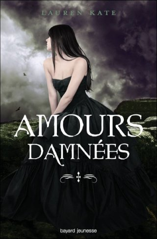 DAMNES (Tome 4) AMOURS DAMNES de Lauren Kate dans SF/Fantasy/Horreur... 97827412