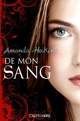 DE MON SANG (Tome 1) de Amanda Hocking dans Bit-lit... hockin10