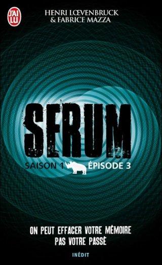 SERUM (Saison 1 / Episode 3) de Henri Loevenbruck et Fabrice Mazza dans Thriller/Polar/Suspens... 97822910