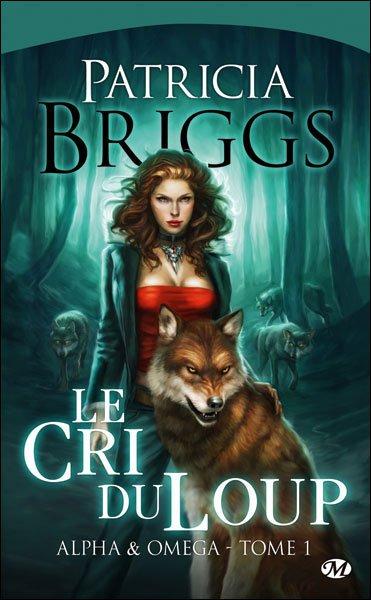 ALPHA & OMEGA (Tome 1) LE CRI DU LOUP de Patricia Briggs dans Bit-lit... 97828125