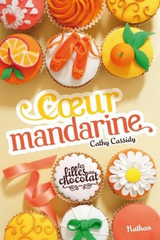 LES FILLES AU CHOCOLAT (Tome 3) COEUR MANDARINE de Cathy Cassidy dans Young Adult... 30935310