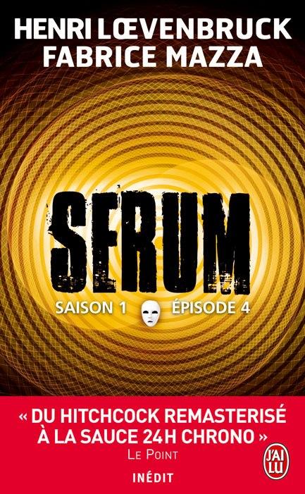 SERUM (Saison 1 / Episode 4) de Henri Loevenbruck et Fabrice Mazza dans Thriller/Polar/Suspens... 29840810