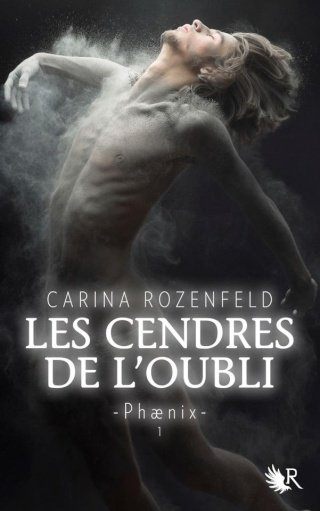 PHAENIX (Tome 1) LES CENDRES DE L'OUBLI de Carina Rozenfeld dans SF/Fantasy/Horreur... 38962710