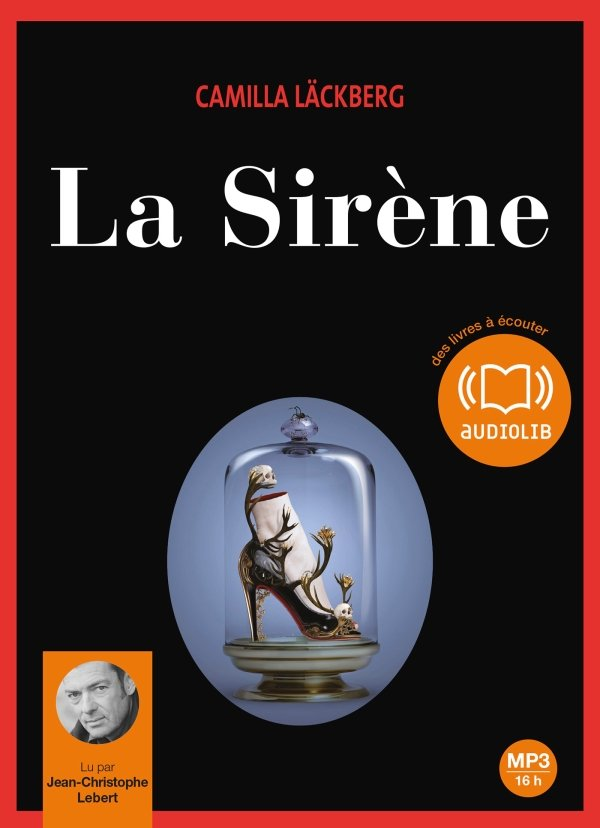 LA SIRENE (Version Audio) de Camilla Läckberg dans Livres Audio 9782356415011-T