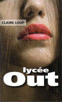 LYCEE OUT de Claire Loup dans Young Adult... couv29419813