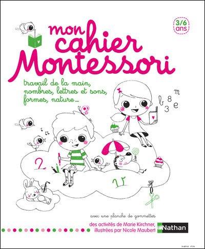 MON CAHIER MONTESSORI dans Jeunesse/Enfants 9782092785867