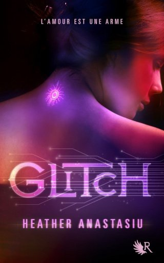 GLITCH de Heather Anastasiu dans SF/Fantasy/Horreur... 97822215