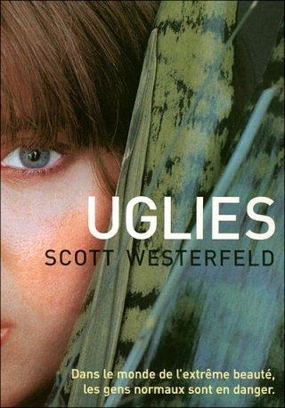 UGLIES (Tome 1) de Scott Westerfeld dans SF/Fantasy/Horreur... 97822610