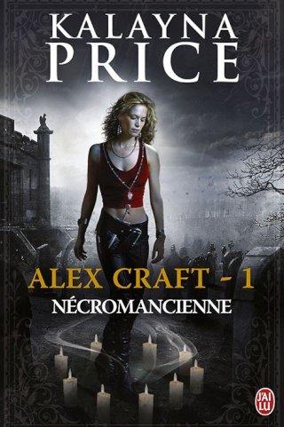 ALEX CRAFT (Tome 1) NECROMANCIENNE de Kalayna Price dans Bit-lit... 97822910