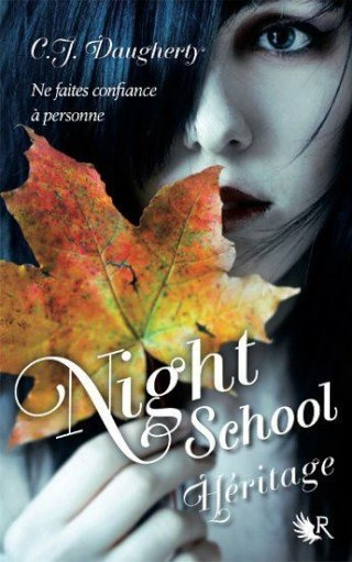 NIGHT SCHOOL (Tome 2) HERITAGE de C.J. Daugherty dans Thriller/Polar/Suspens... 30436810