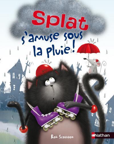 SPLAT S'AMUSE SOUS LA PLUIE ! dans Jeunesse/Enfants 9782092543290