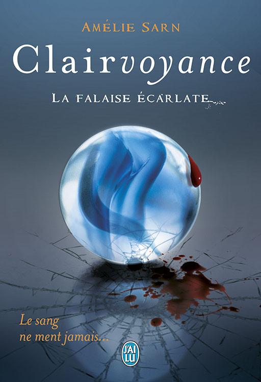 CLAIRVOYANCE (Tome 2) LA FALAISE ECARLATE d'Amélie Sarn dans Thriller/Polar/Suspens... 9782290041567_clairvoyancelafalaiseecarlate_couv_bd