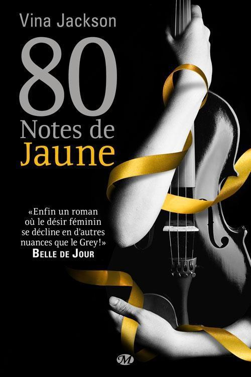 EIGHTY DAYS (Tome 1) 80 NOTES DE JAUNE de Vina Jackson dans Littérature Erotique 80-notes-jaune