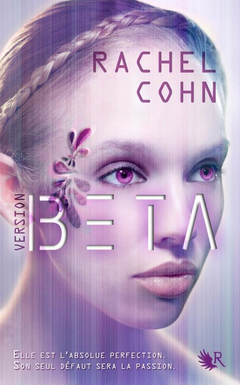 VERSION BETA (Tome 1) de Rachel Cohn dans SF/Fantasy/Horreur... sans-titre