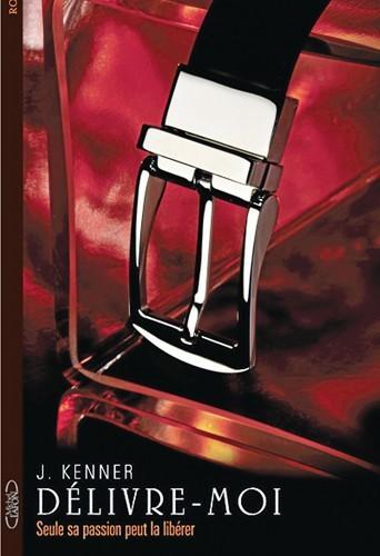 DELIVRE MOI de Julie Kenner dans Littérature Erotique delivre-moi-de-j_-kenner_portrait_w674