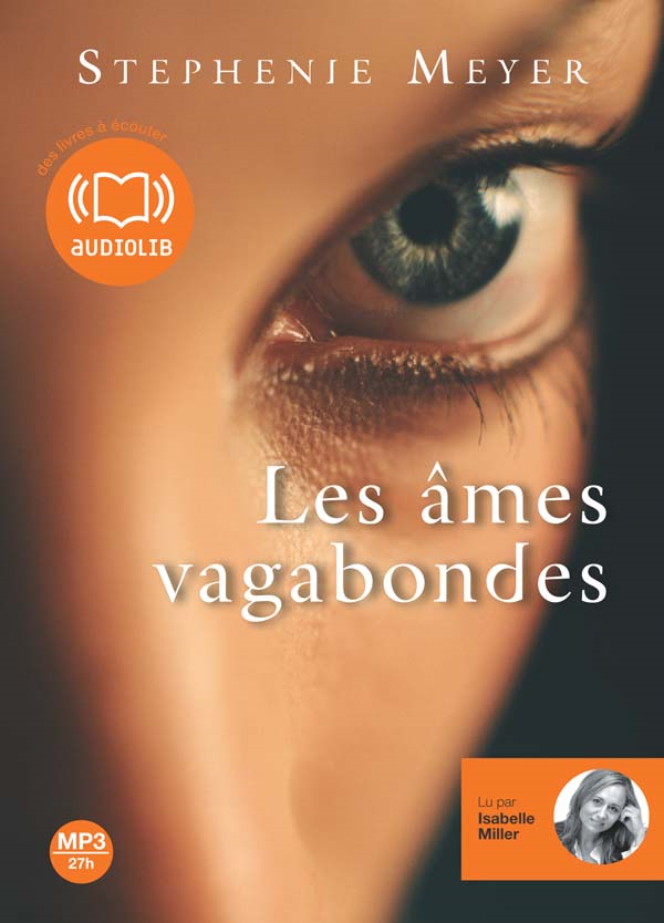LES AMES VAGABONDES (Version Audio) de Stephenie Meyer dans Livres Audio sans-titre1
