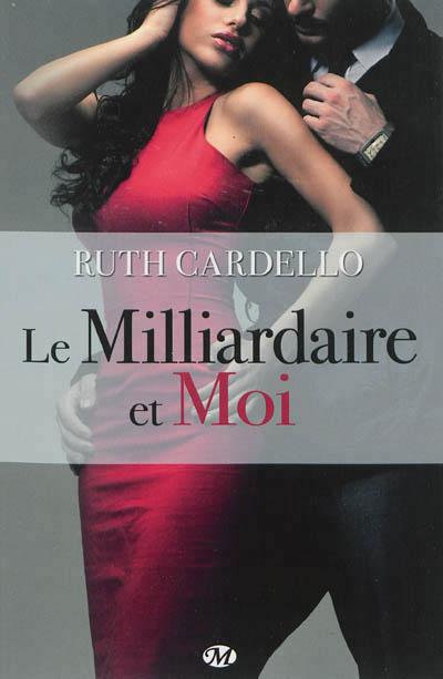 LES HERITIERS (Tome 1) LE MILLIARDAIRE ET MOI de Ruth Cardello dans Autres Genres... 9782811210403