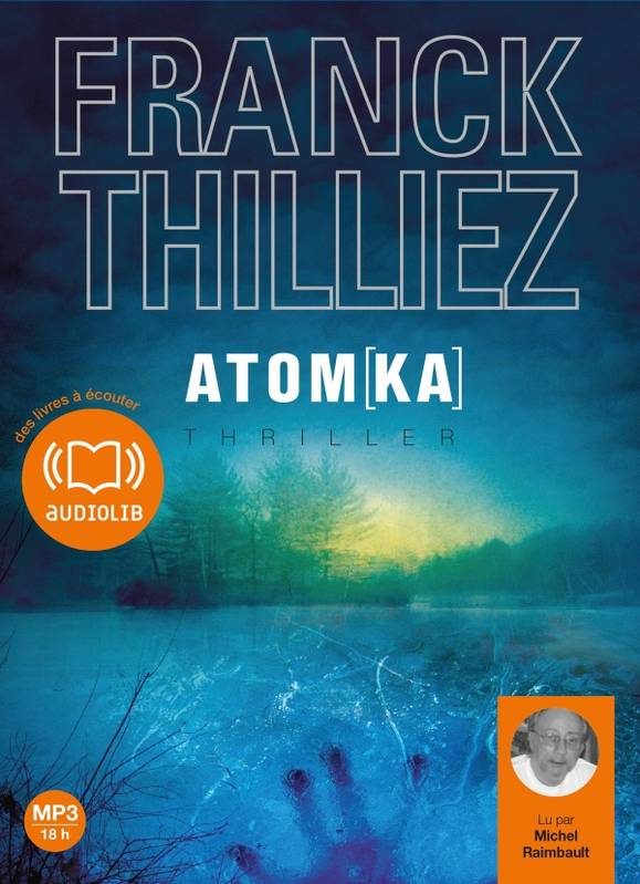 les lectures de karine atom ka version audio de franck thilliez. Black Bedroom Furniture Sets. Home Design Ideas