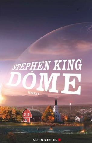 DOME (Tome 1) de Stephen King dans SF/Fantasy/Horreur... dome-tome-1-stephen-king