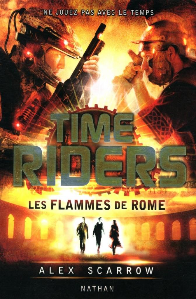 TIME RIDERS (Tome 5) LES FLAMMES DE ROME d'Alex Scarrow dans SF/Fantasy/Horreur... k