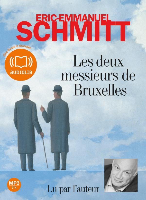 LES DEUX MESSIEURS DE BRUXELLES (Version Audio) de Eric Emmanuel Schmitt dans Litterature Contemporaine 2506616
