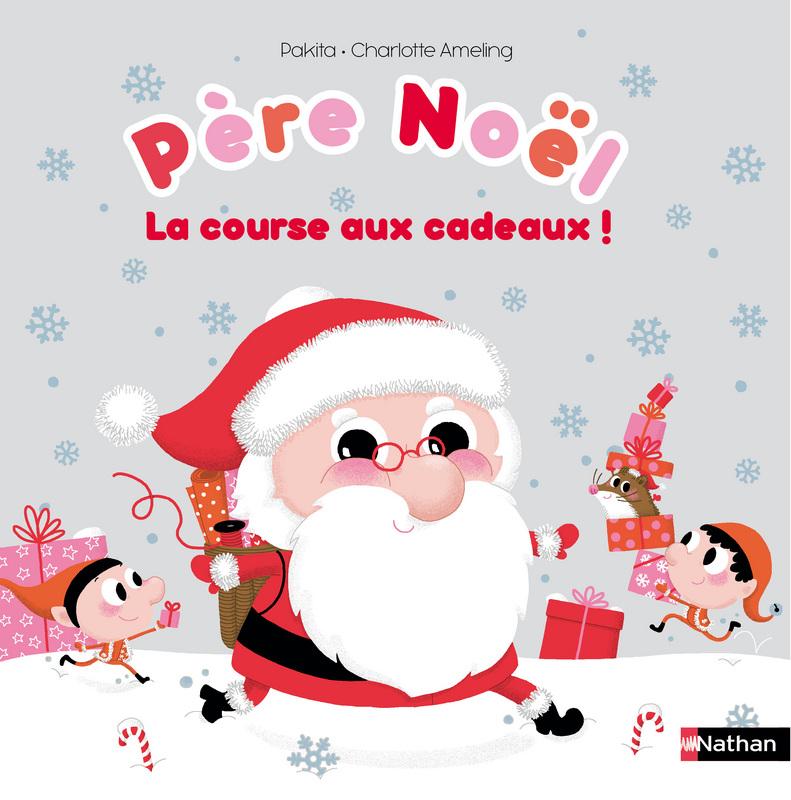 PERE NOEL, LA COURSE AUX CADEAUX ! dans Jeunesse/Enfants 9782092546833